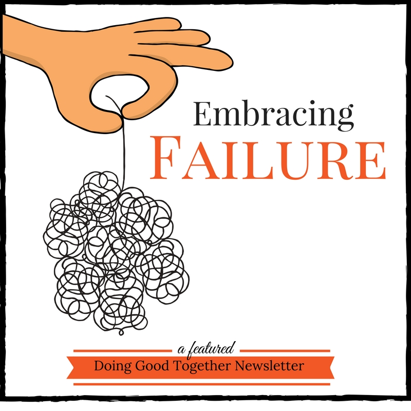Embracing Failure