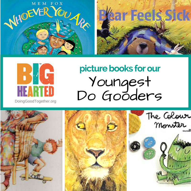 A growing list of books for our youngest do gooders.
