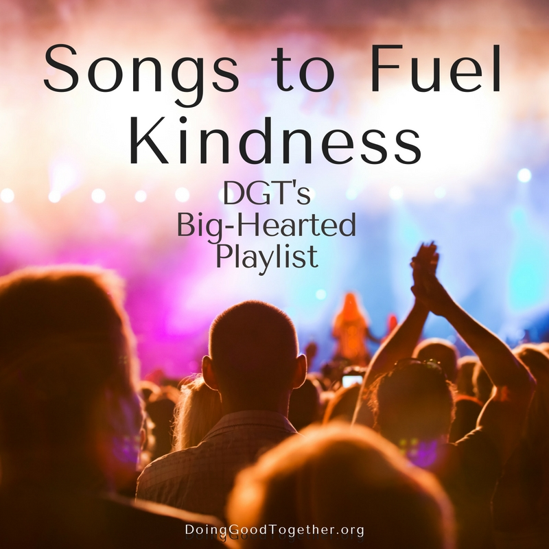 Music list for do gooder from DoingGoodTogether.org