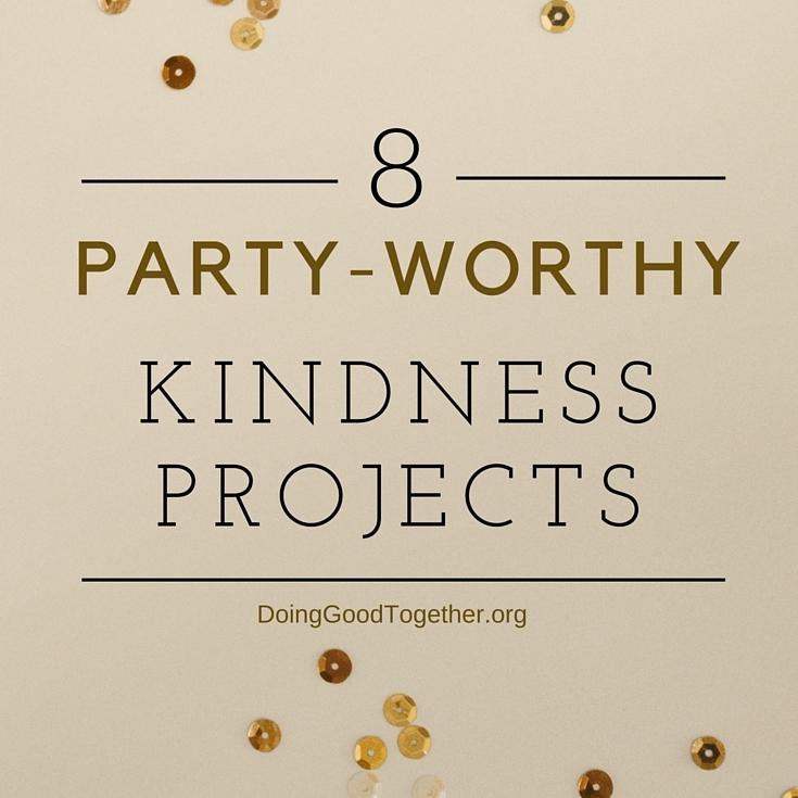 party worthy kindness ideas.jpg