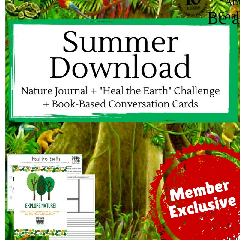 Members head on over to our  exclusive downloads page  for more a creative Nature Journal for kids paired with the book   The Great Kapok Tree  by Lynne Cherry .