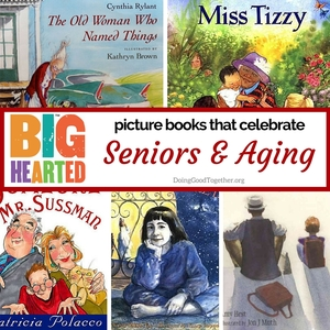 Picture Books that Celebrate Aging