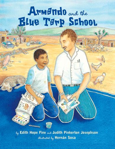 armando and the blue tarp school.jpg