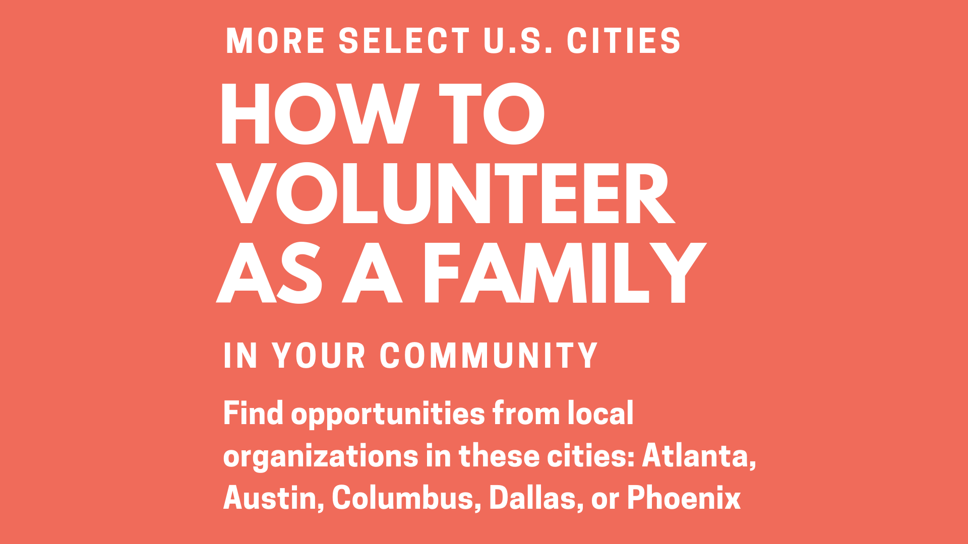 Find opportunities from local organizations in these cities: Atlanta, Austin, Dallas, and Phoenix