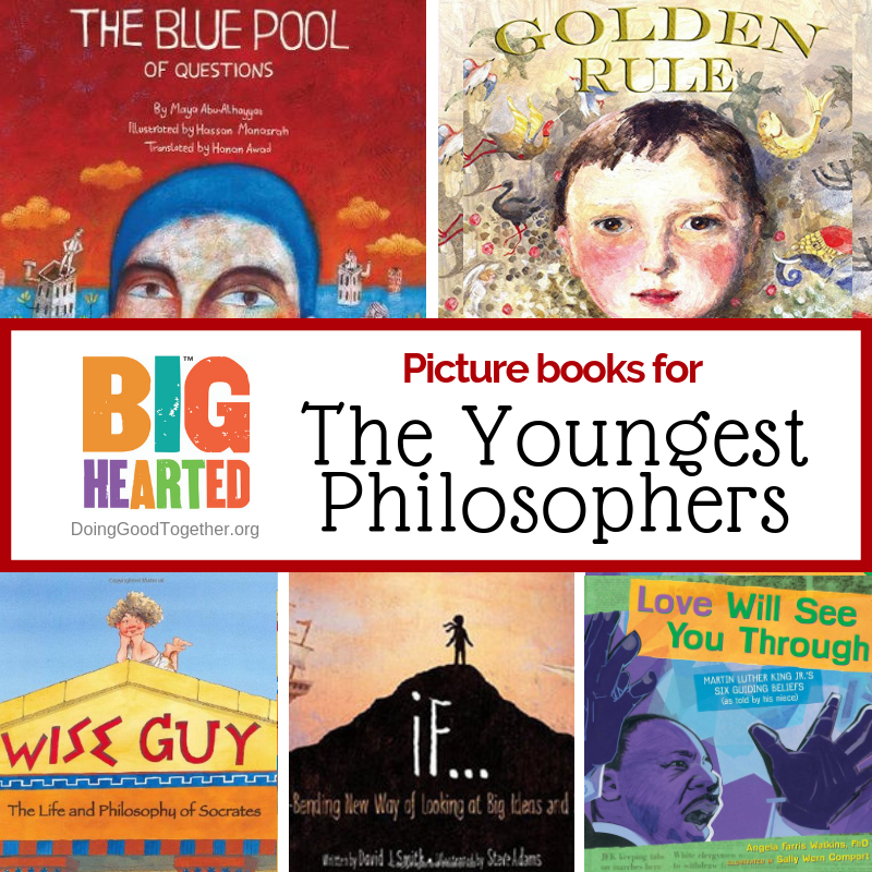 Click the image for our favorite picture books for your youngest philosophers.