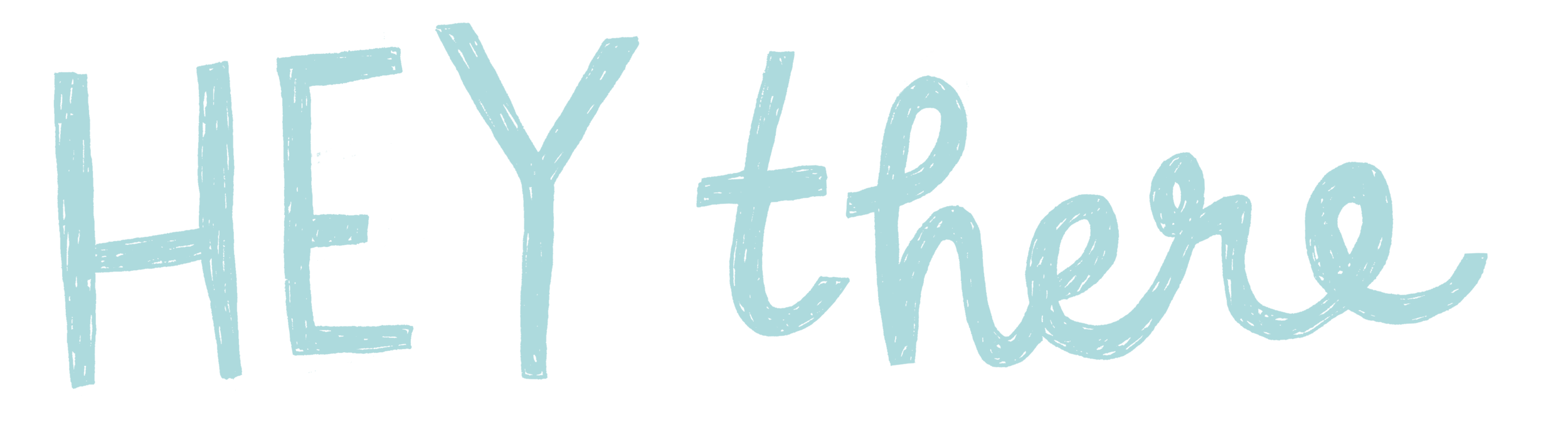 Hey there typography graphic