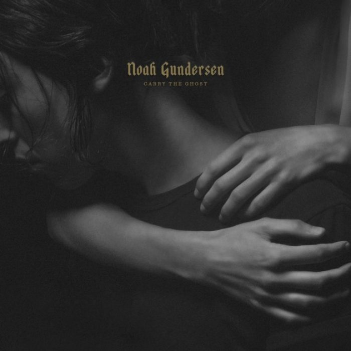Noah Gundersen,  Carry the Ghost , Dualtone Music Group