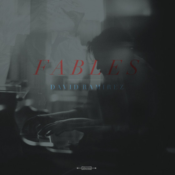 David Ramirez,  Fables,  Sweetworld Records