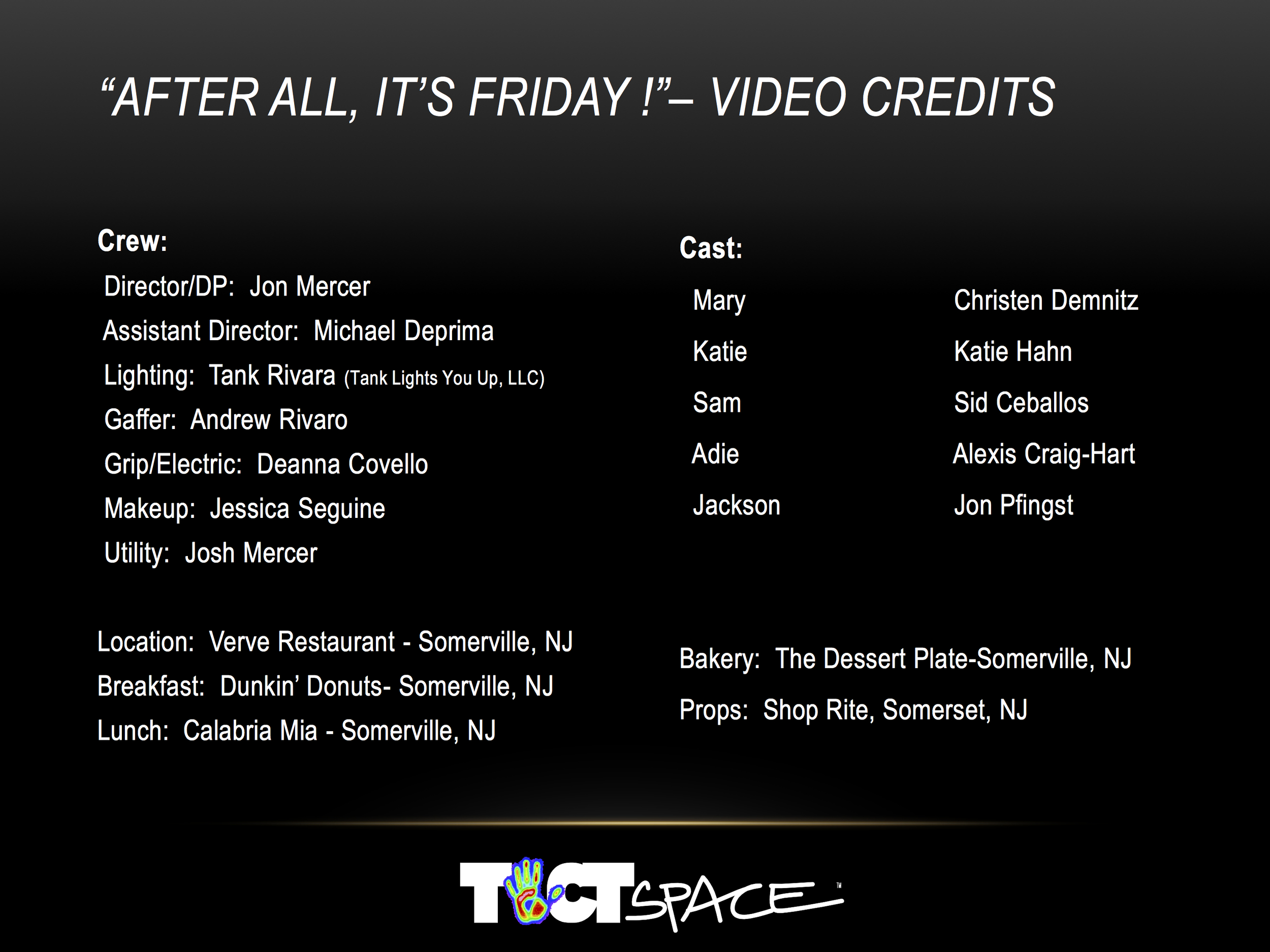 Friday  Video Credits.jpg