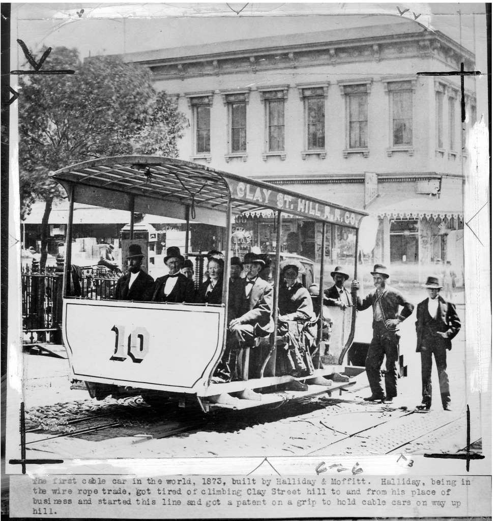 1st Cable Car - Clay Street 1873