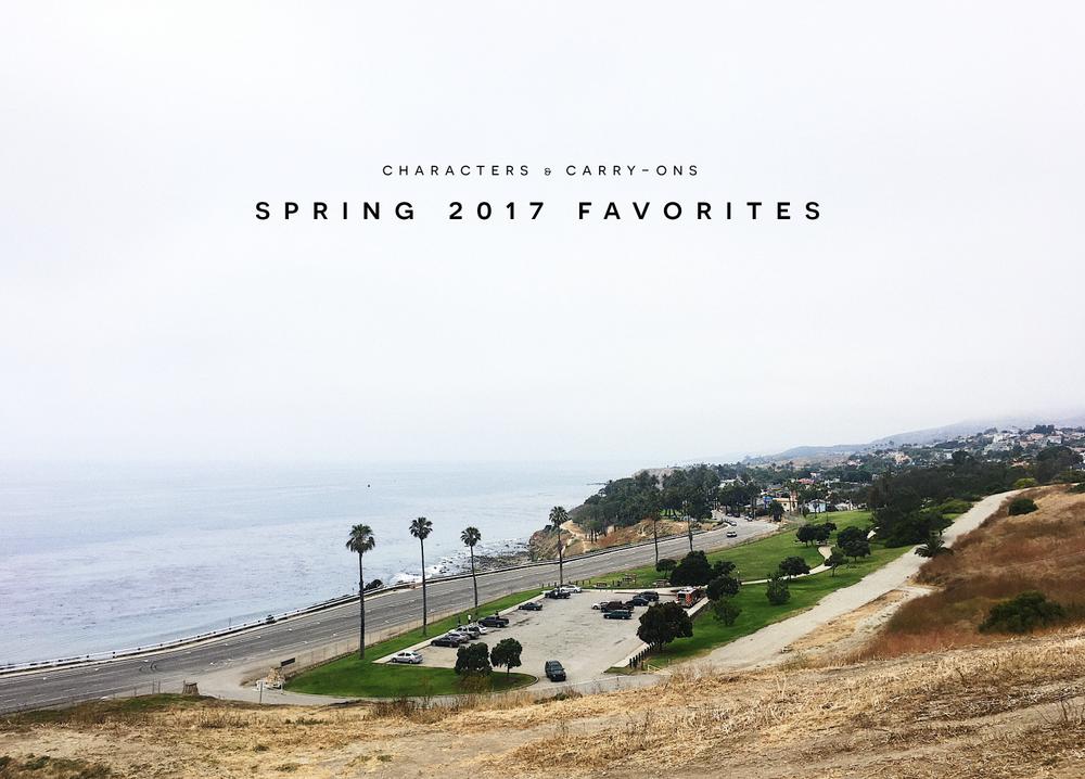Spring 2017 Favorites