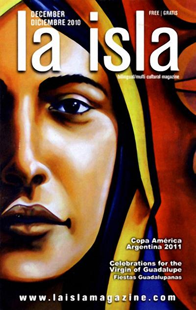 December 1, 2010   featured in   La Isla Magazine   Dec 2010.