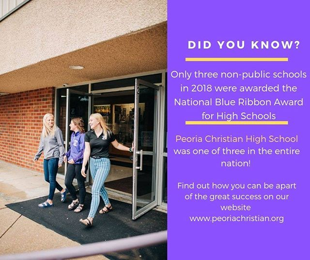 DID YOU KNOW?! Peoria Christian High School in 2018 was one of only three non-public schools to be awarded the National Blue Ribbon Award in the entire nation?! Find out more about our academics here!  https://www.peoriachristian.org/high