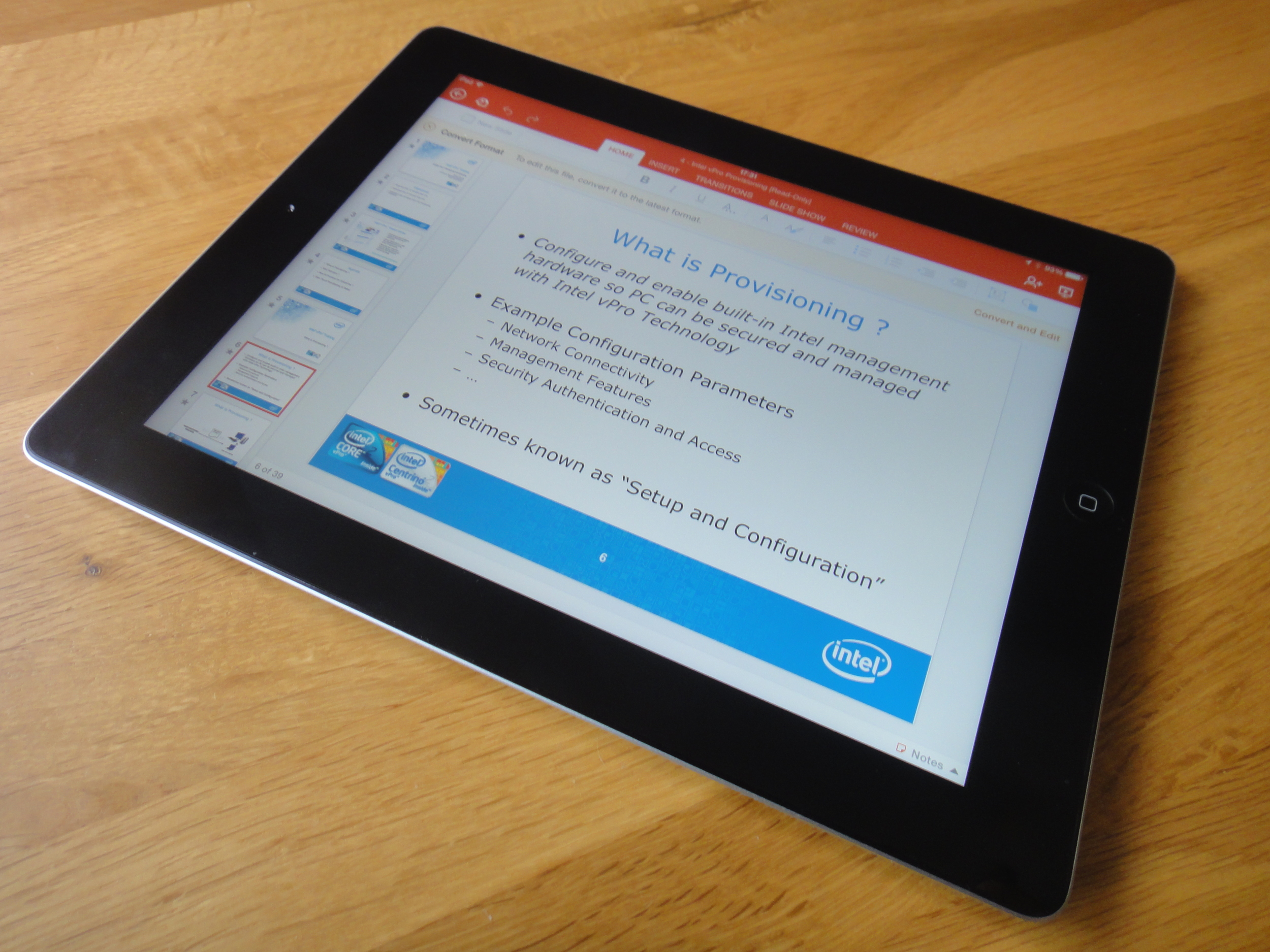 Once you've got a work in progress, PowerPoint is really useful on a tablet