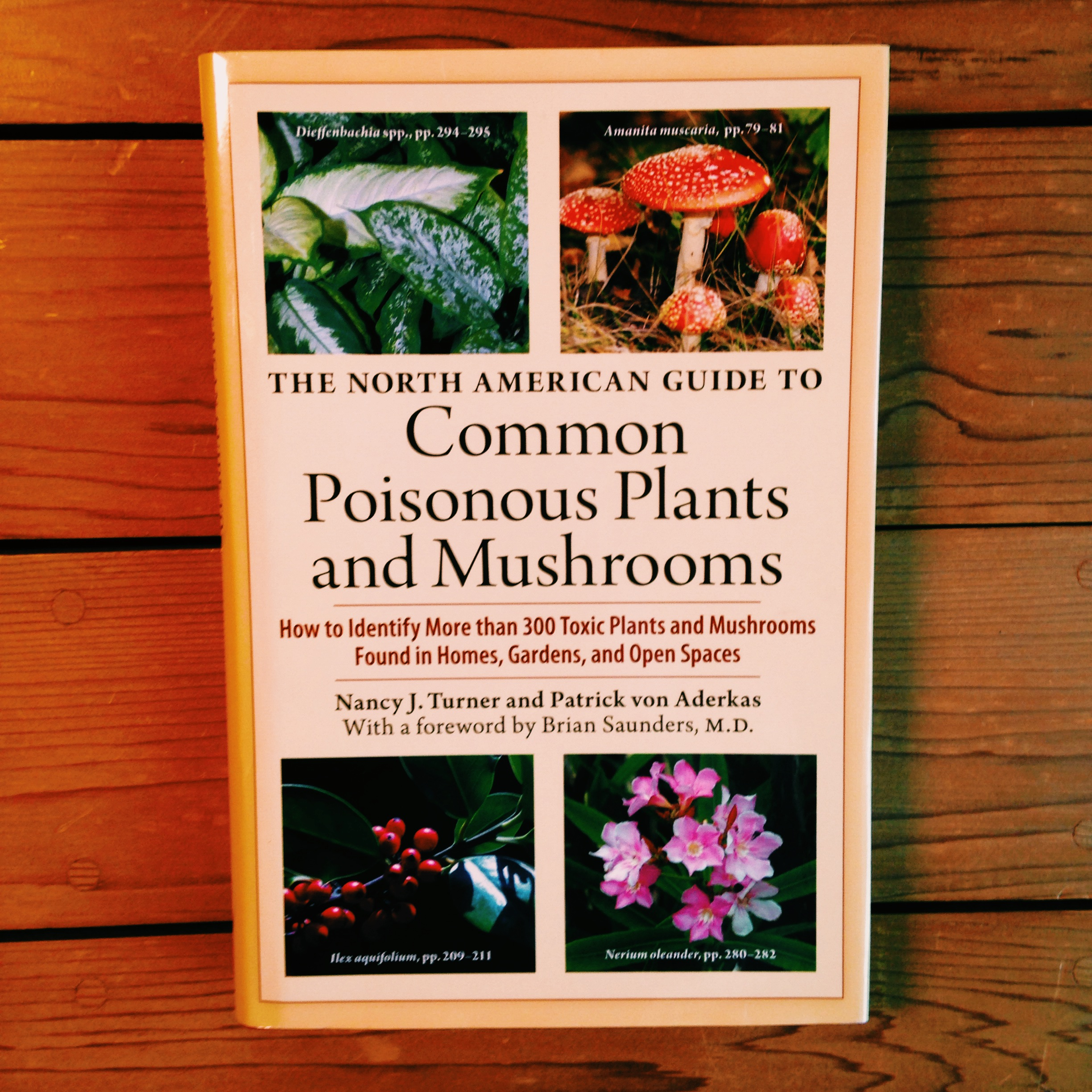 The North American Guide to Common Poisonous Plants and Mushrooms