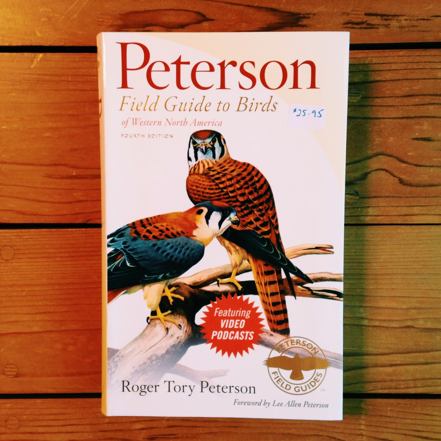 Peterson: Field Guide to the Birds of Western North America - Fourth Edition