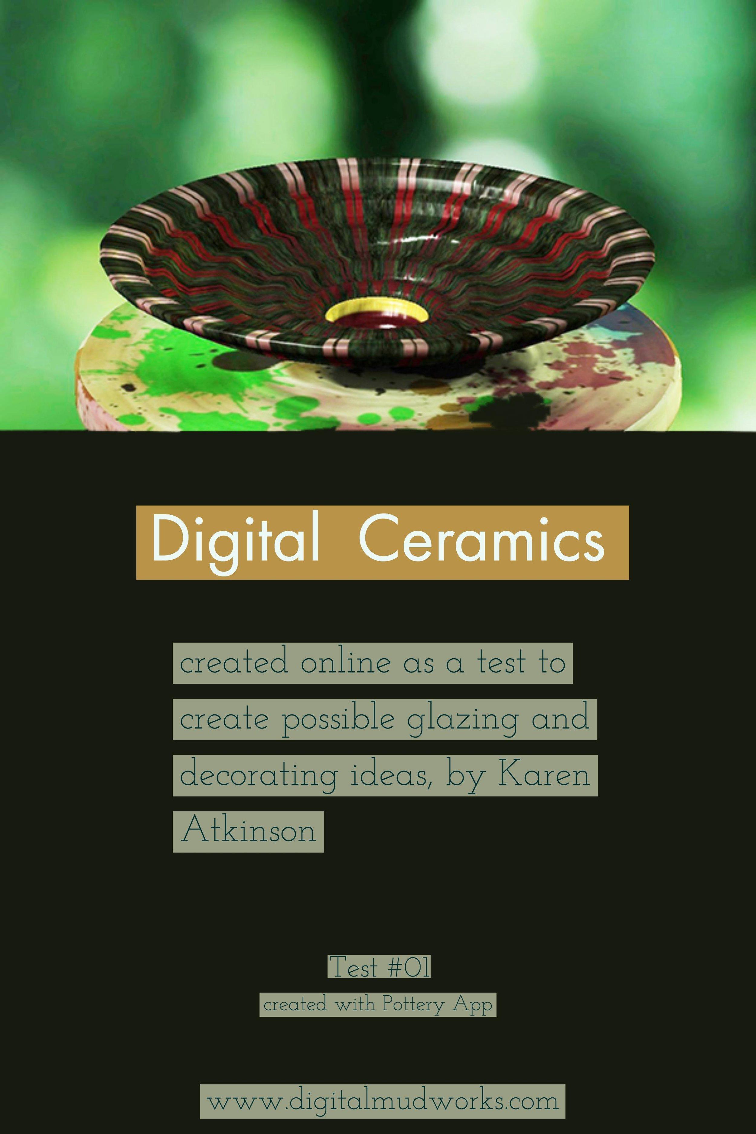 Digital Ceramics Test 01, using a computer app to do glaze and design tests. by Karen Atkinson