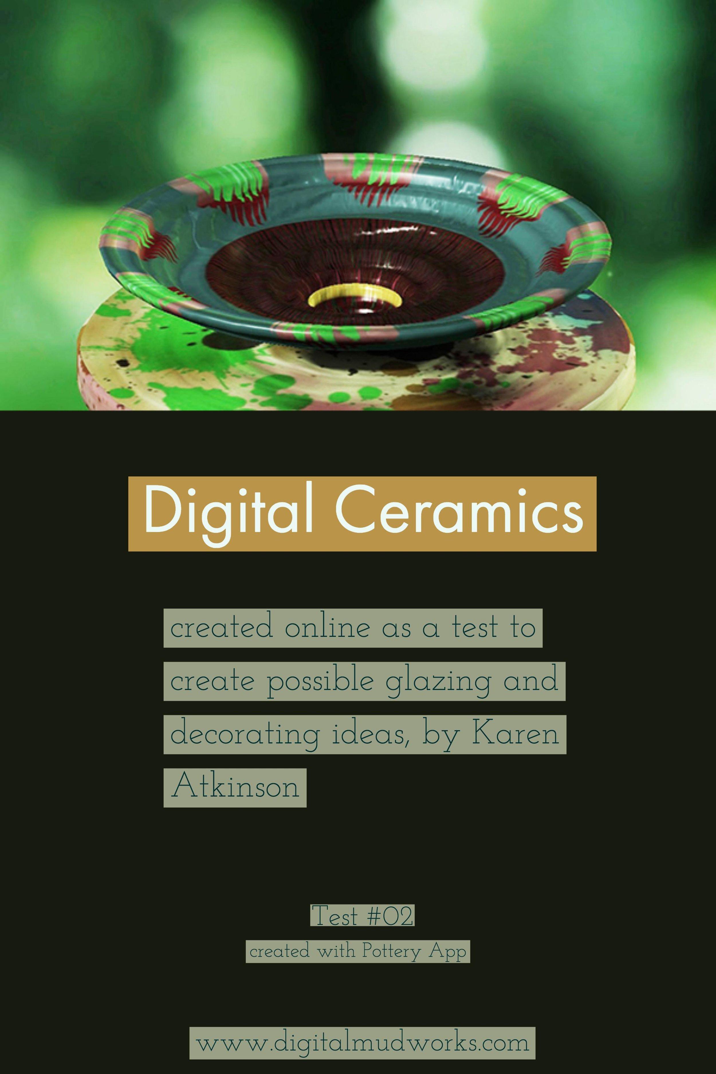 Digital Ceramics Test 02, using a computer app to do glaze and design tests. by Karen Atkinson