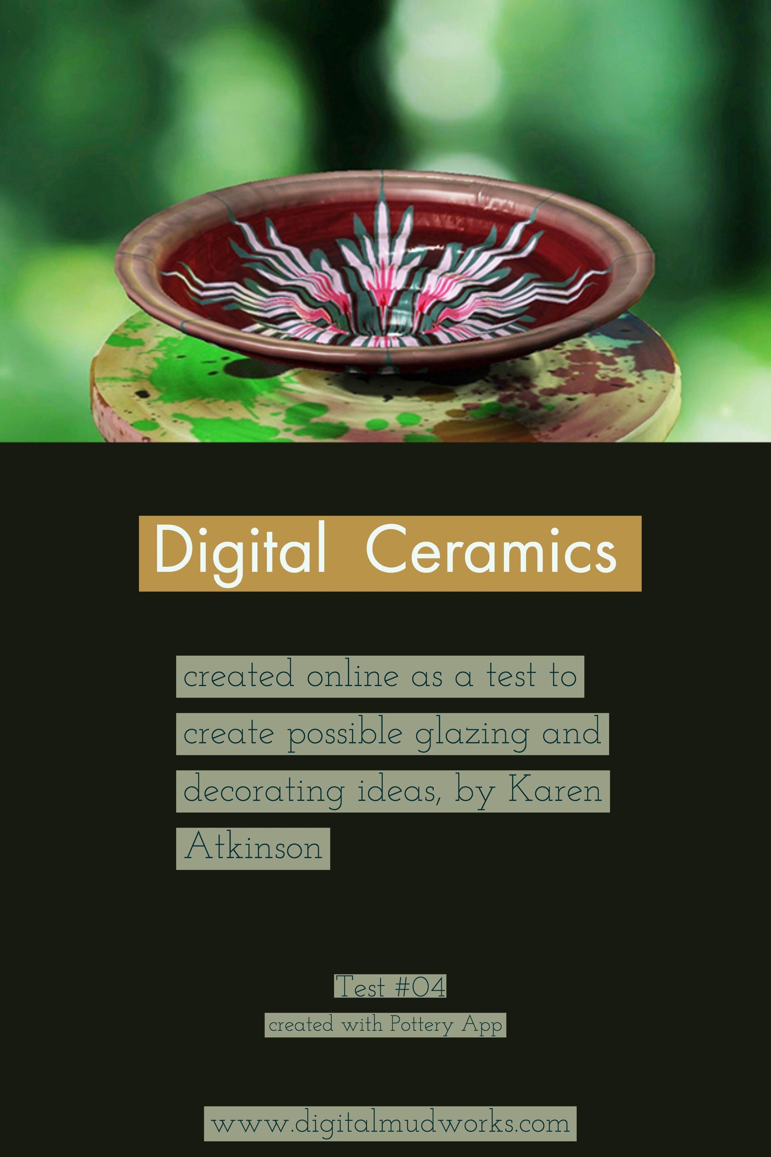 Digital Ceramics Test 04, using a computer app to do glaze and design tests. by Karen Atkinson