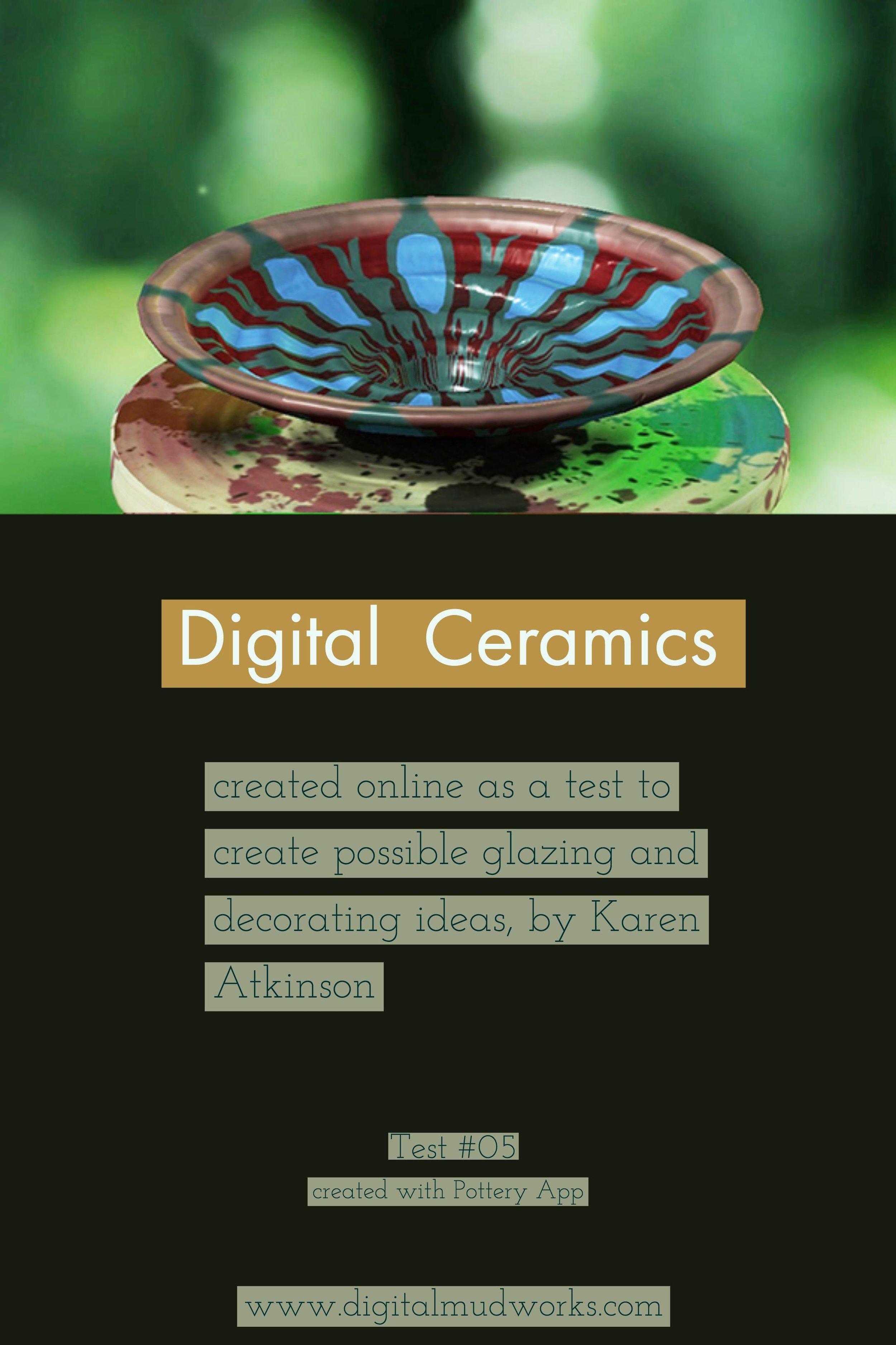 Digital Ceramics Test 05, using a computer app to do glaze and design tests. by Karen Atkinson