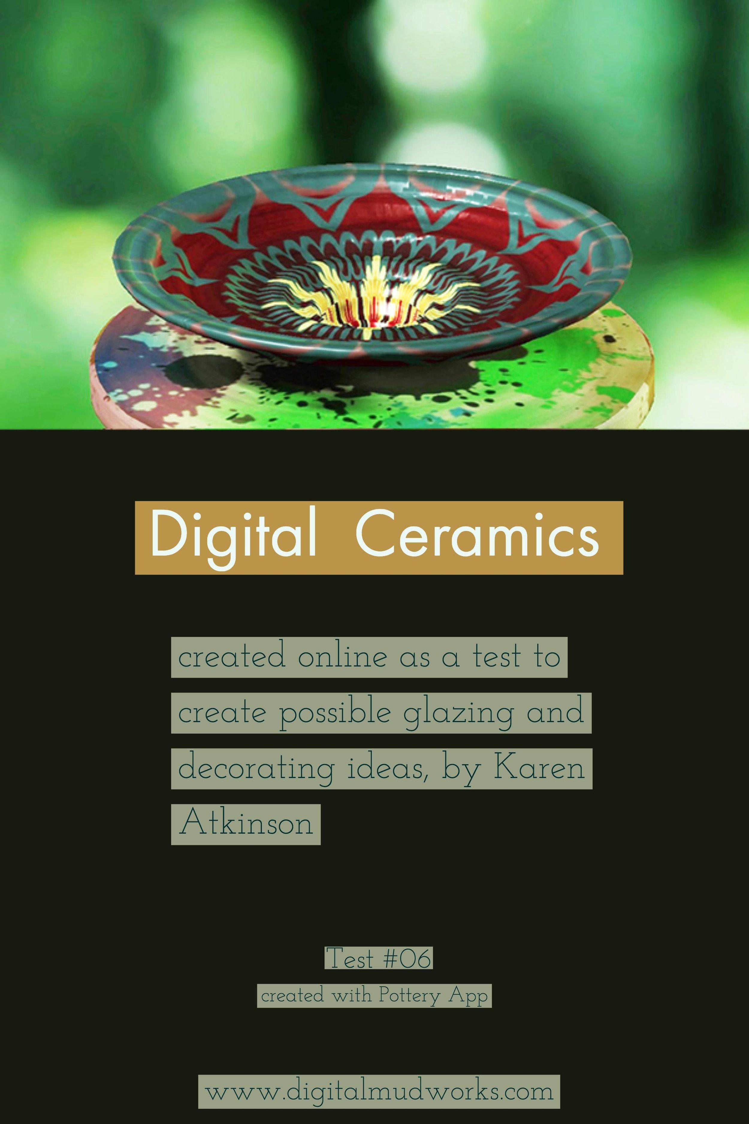 Digital Ceramics Test 06, using a computer app to do glaze and design tests. by Karen Atkinson