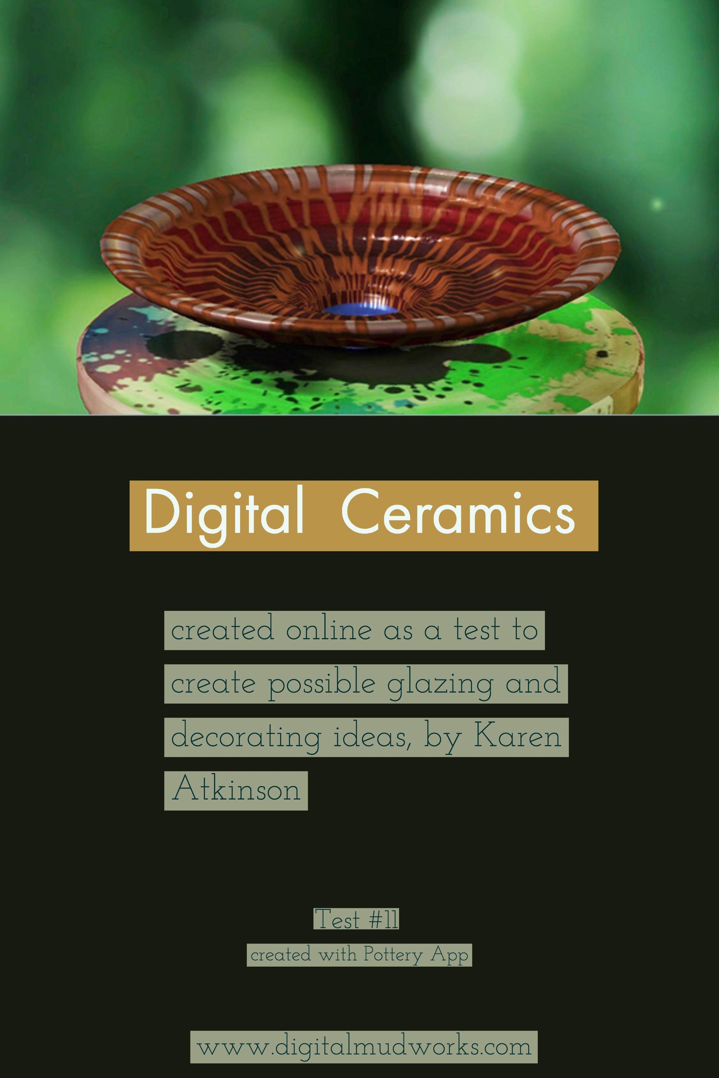Digital Ceramics Test 011, using a computer app to do glaze and design tests. by Karen Atkinson