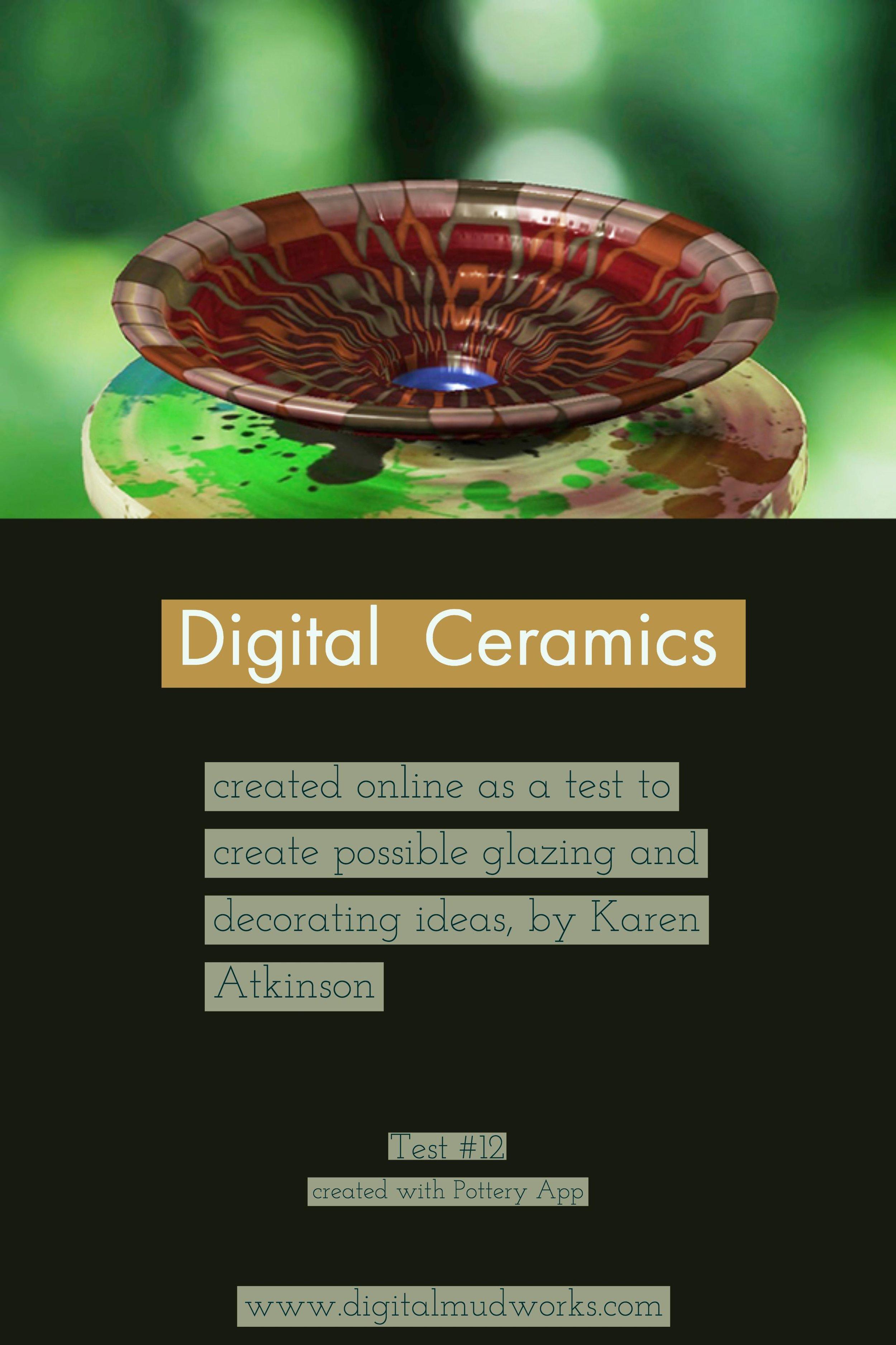 Digital Ceramics Test 012, using a computer app to do glaze and design tests. by Karen Atkinson