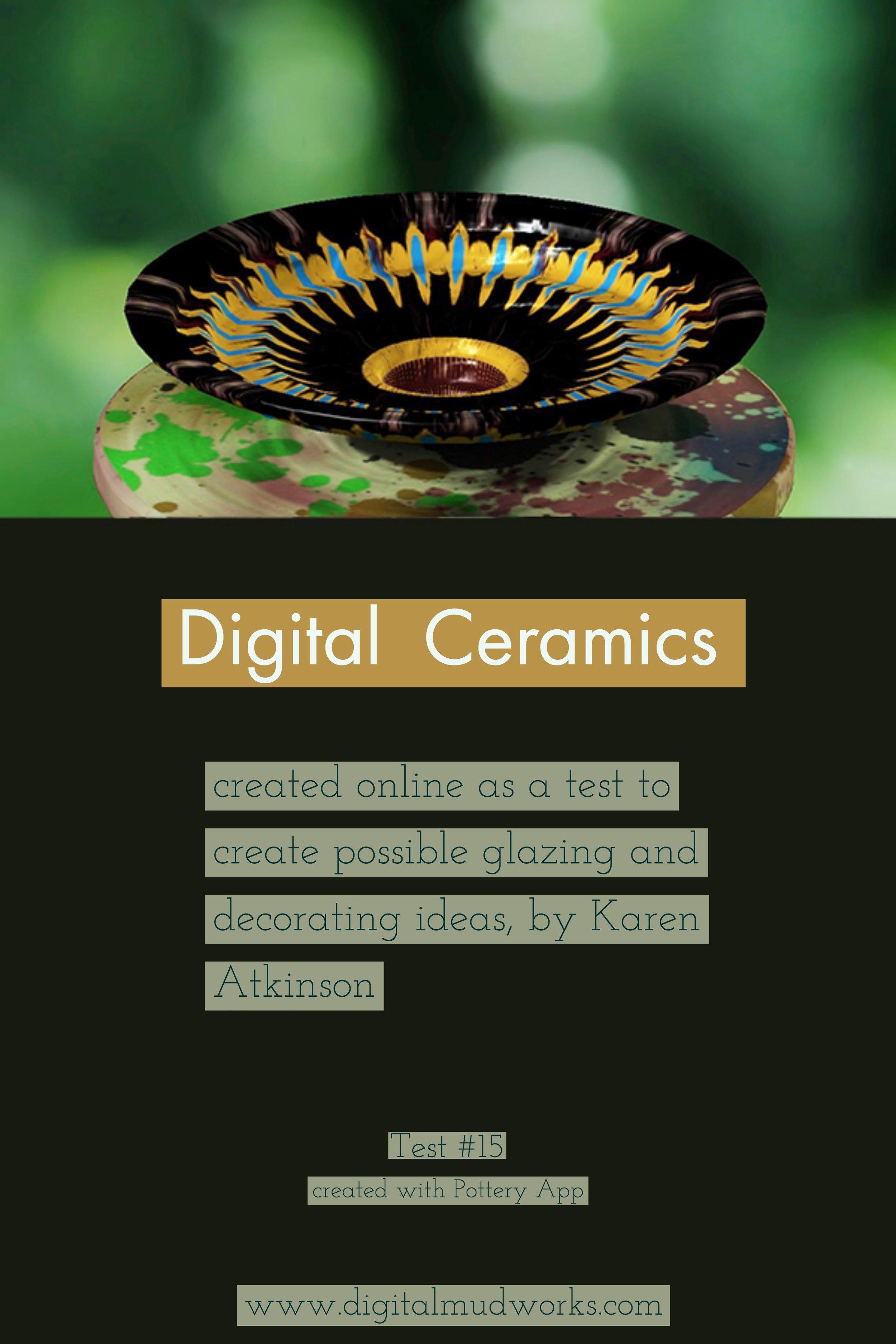 Digital Ceramics Test 015, using a computer app to do glaze and design tests. by Karen Atkinson