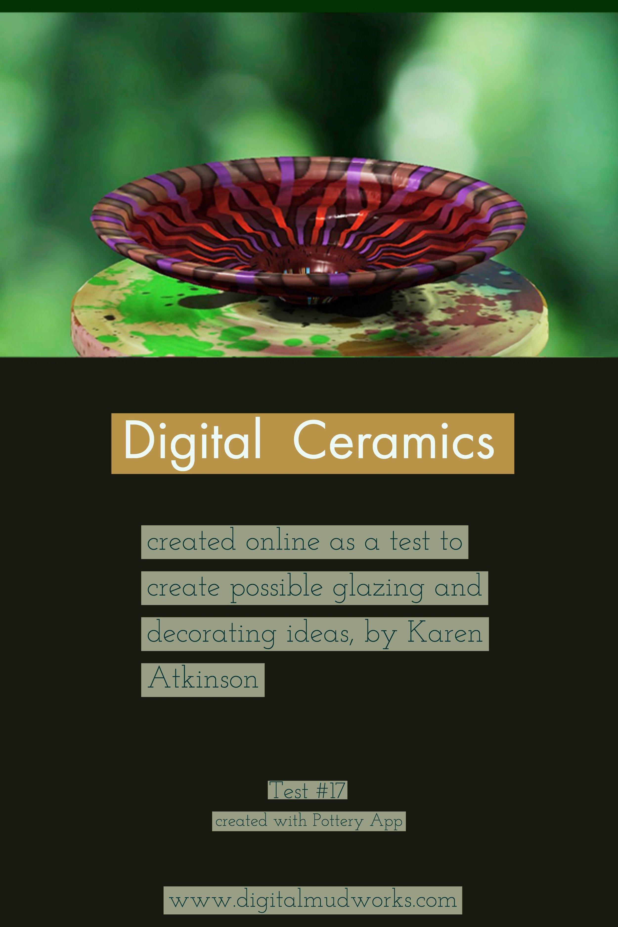Digital Ceramics Test 017, using a computer app to do glaze and design tests. by Karen Atkinson