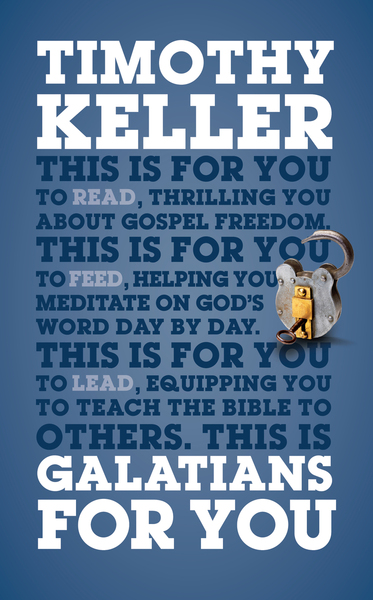 Galatians For You by Tim Keller
