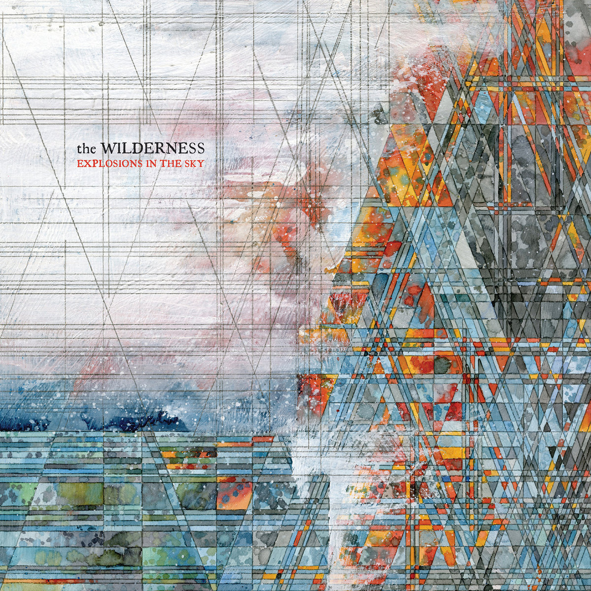 Explosions in the Sky • The Wilderness
