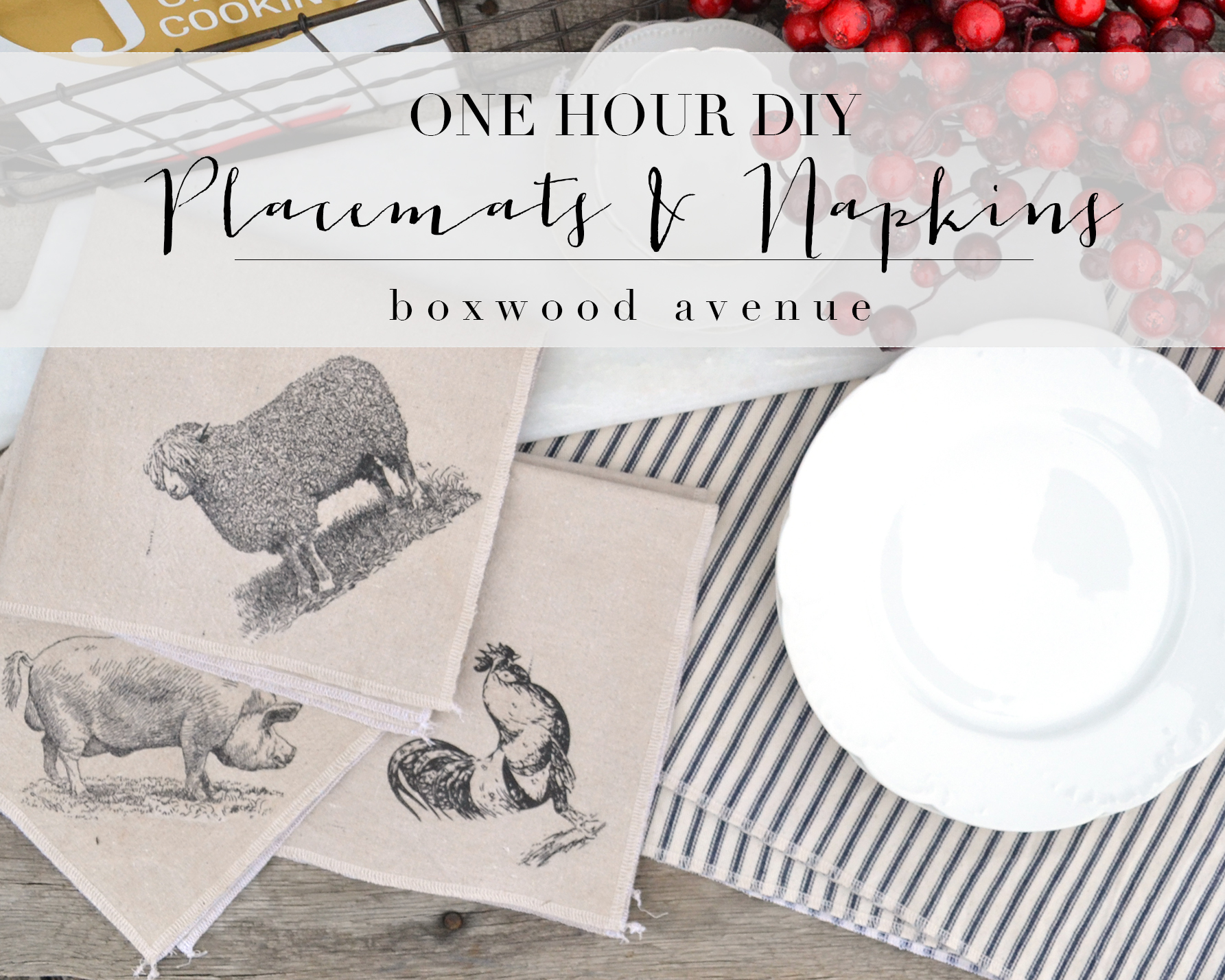 Boxwood Avenue | One Hour DIY Placemats and Napkins #shabby #tickingstripe