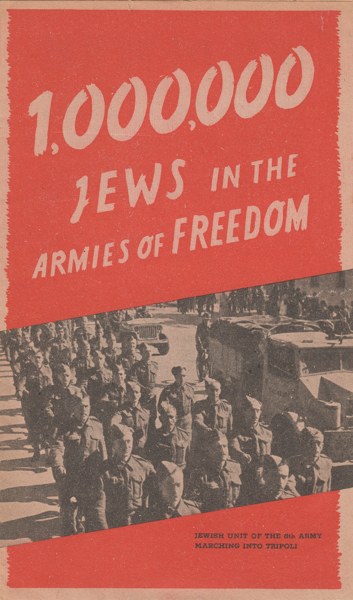 """Pamphlet titled """"1,000,000. Jews in the Armies of Freedom."""" ca. 1944"""