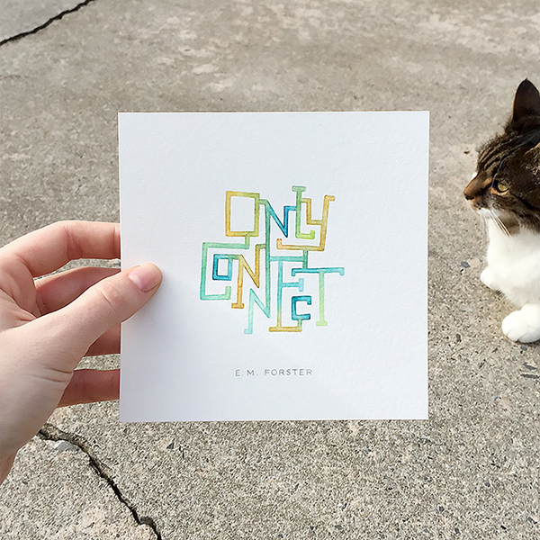 """""""Only connect."""" - E.M. Forster / 2 x 3.5 inches"""