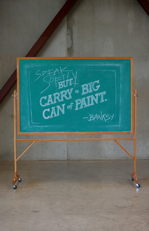 """WEEK 1 - Banksy """"Speak softly but carry a big can of paint"""""""