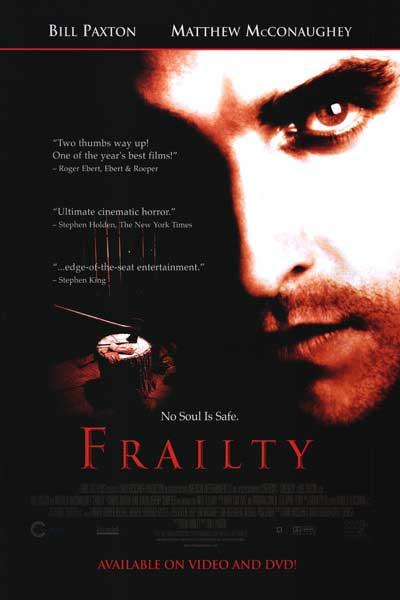 Joyas Ocultas: Frailty (2001)