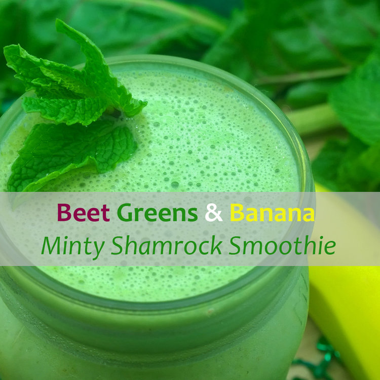 Beet+Greens+and+Banana+Minty+Shamrock+Smoothie.jpg