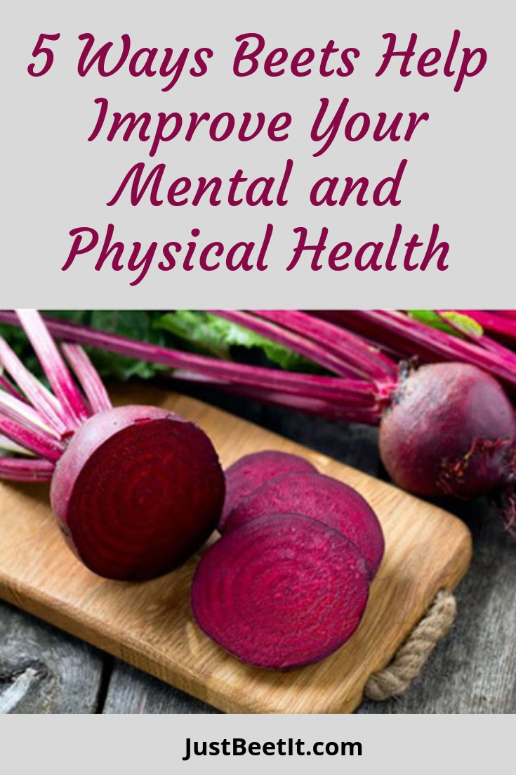 5 Ways Beets Improve Mental and Physical Health .jpg