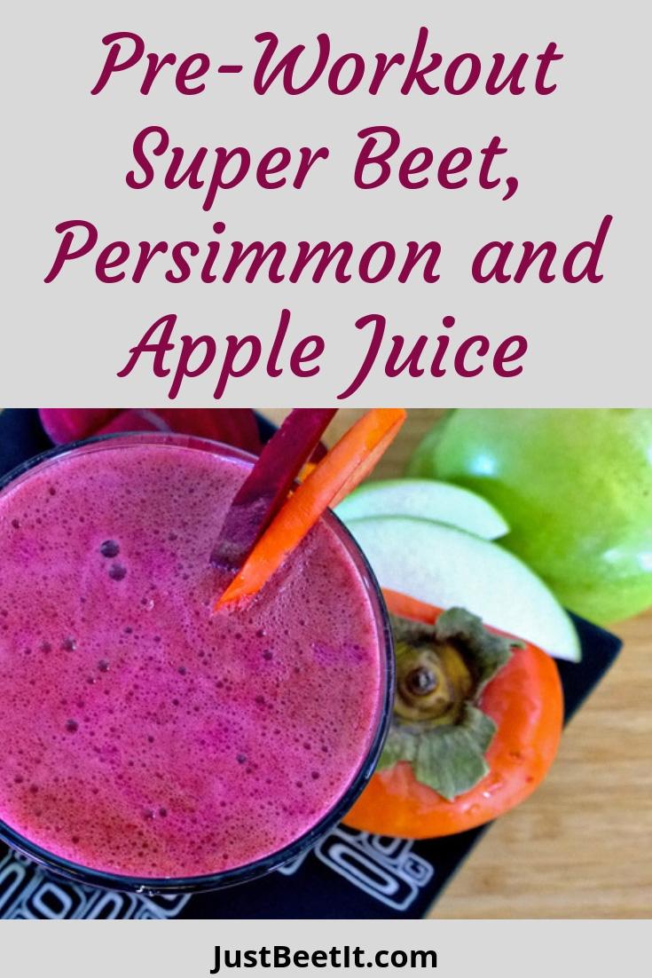 Preworkout Super Beet Persimmon and Apple Juice.jpg