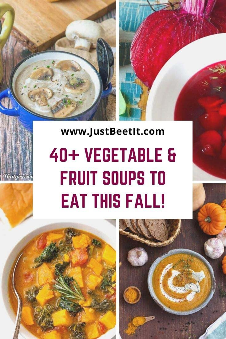 40+ Healthy Vegetable and Fruit Soups to Eat This Fall.jpg