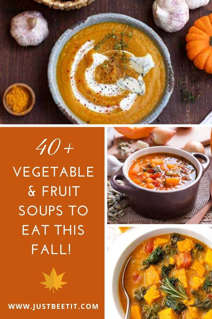 40 Healthy Vegetable and Fruit Soups to Eat This Fall - Vegan.jpg