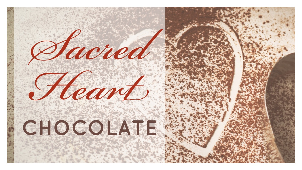 sacred heart chocolate
