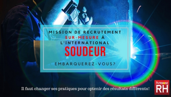 Mission de recrutement à l'international - Profil soudeur.jpg