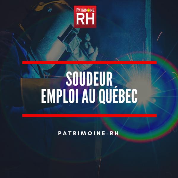 Emploi de soudeur au Québec