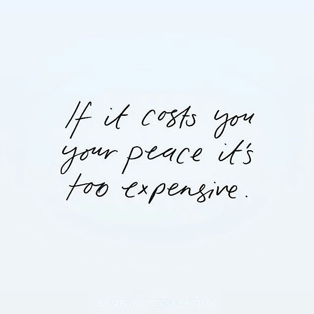 @Regrann from @shannonkaiserwrites -  If it cost you your peace it's too expensive. This includes people, places and things. #Regrann . . . . #momprep #motherhood #expecting #pregnant #momlife #adoptionislove #surrogacy #madre #mumlife #preggo #parenting #toddlers #dadlife #teenmom #ttcsisters #bump #ttc