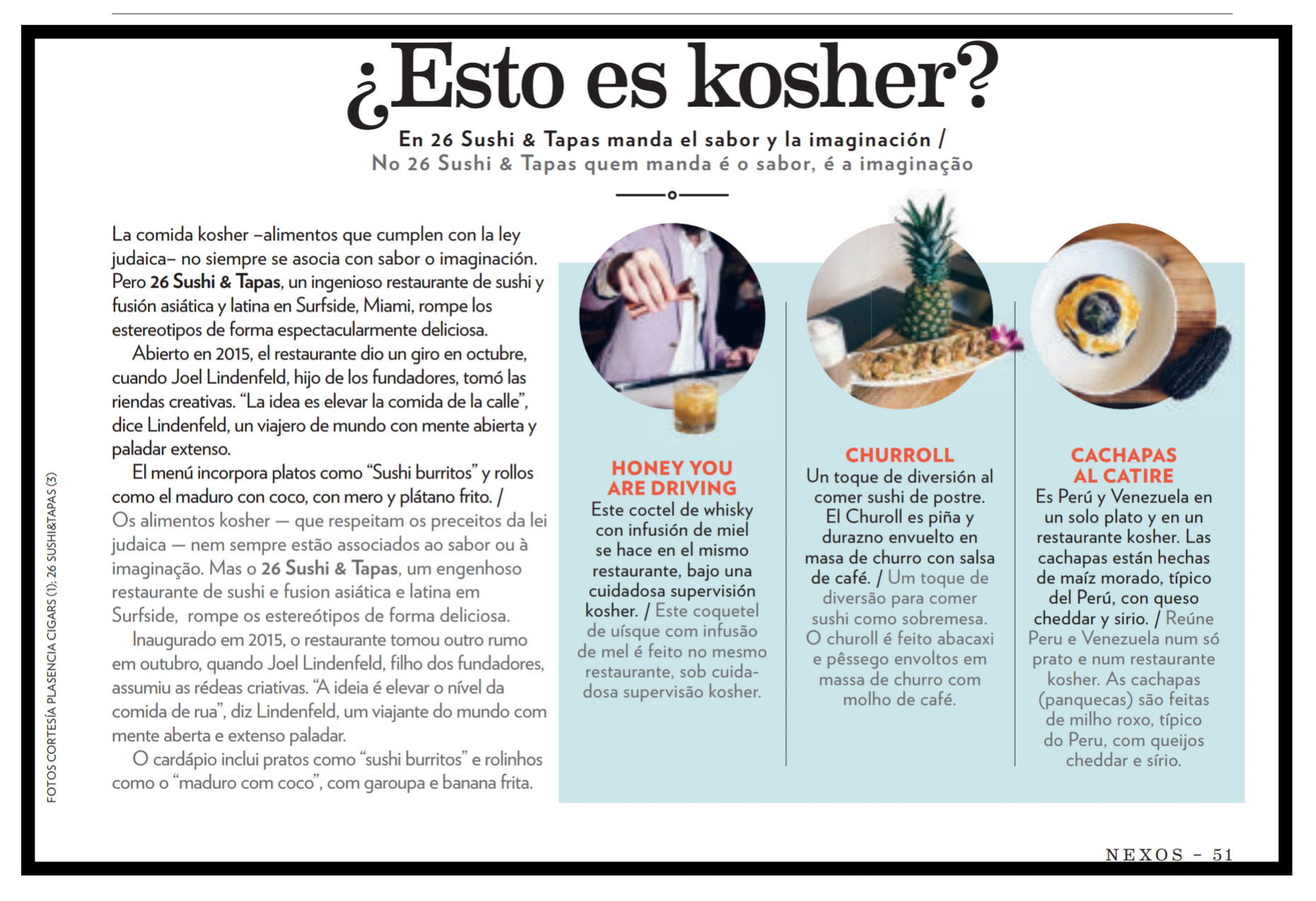 NEXOS MAGAZINE - APRIL/MAY 2017 - We are so proud of this accomplishment. We are now featured on American Airline's Latin American magazine. Have you seen the article on board yet? Send us your pictures with it! @26Sushi_Tapas