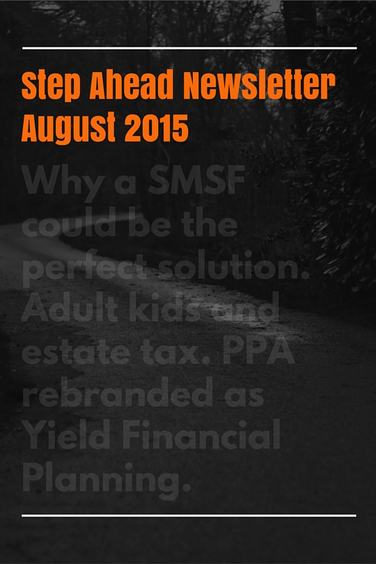 Yield Financial Planning – Step Ahead August 2015.jpg