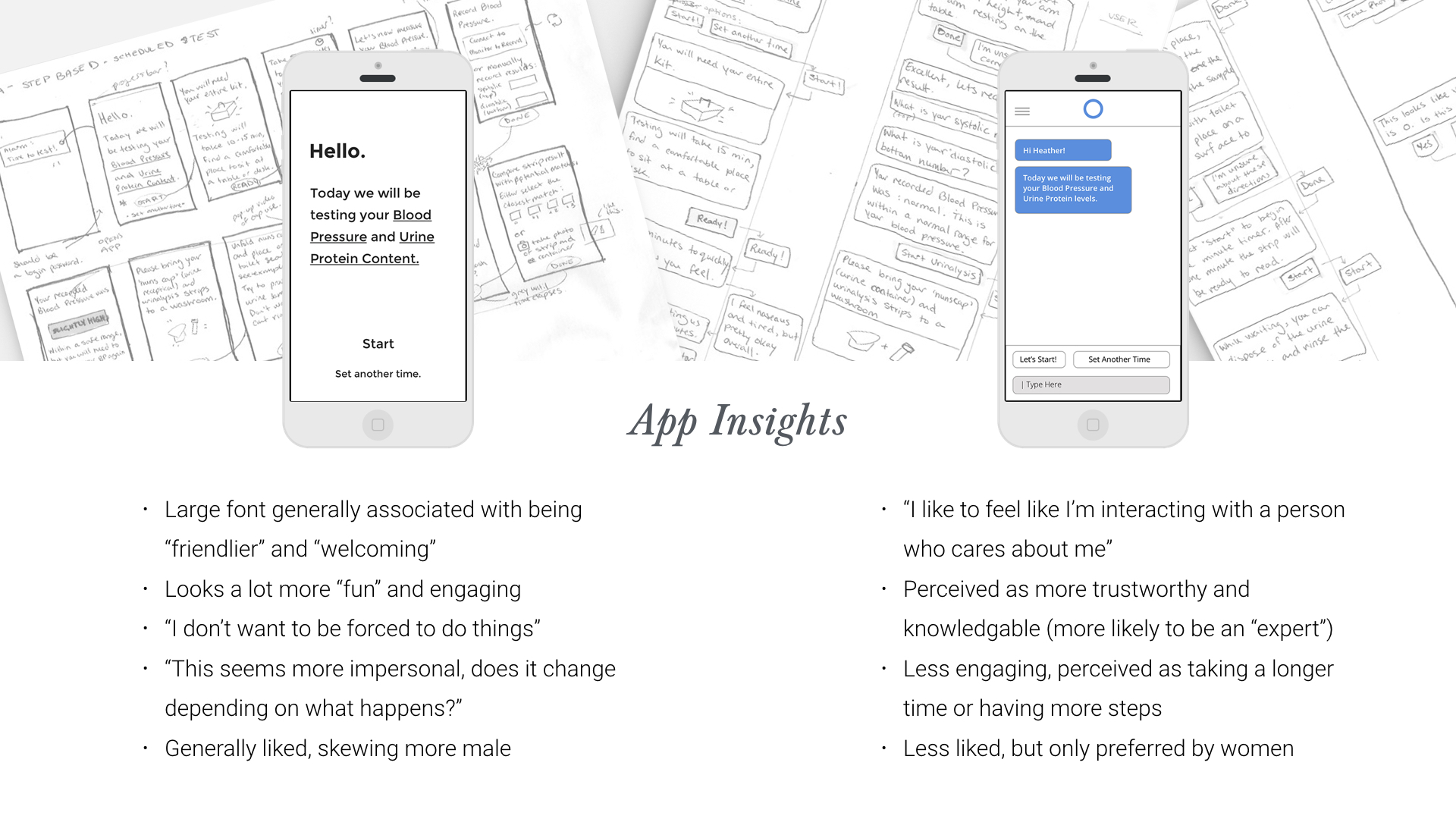Two types of apps which were preliminarily prototyped: a step-based approach, and a conversational interface.