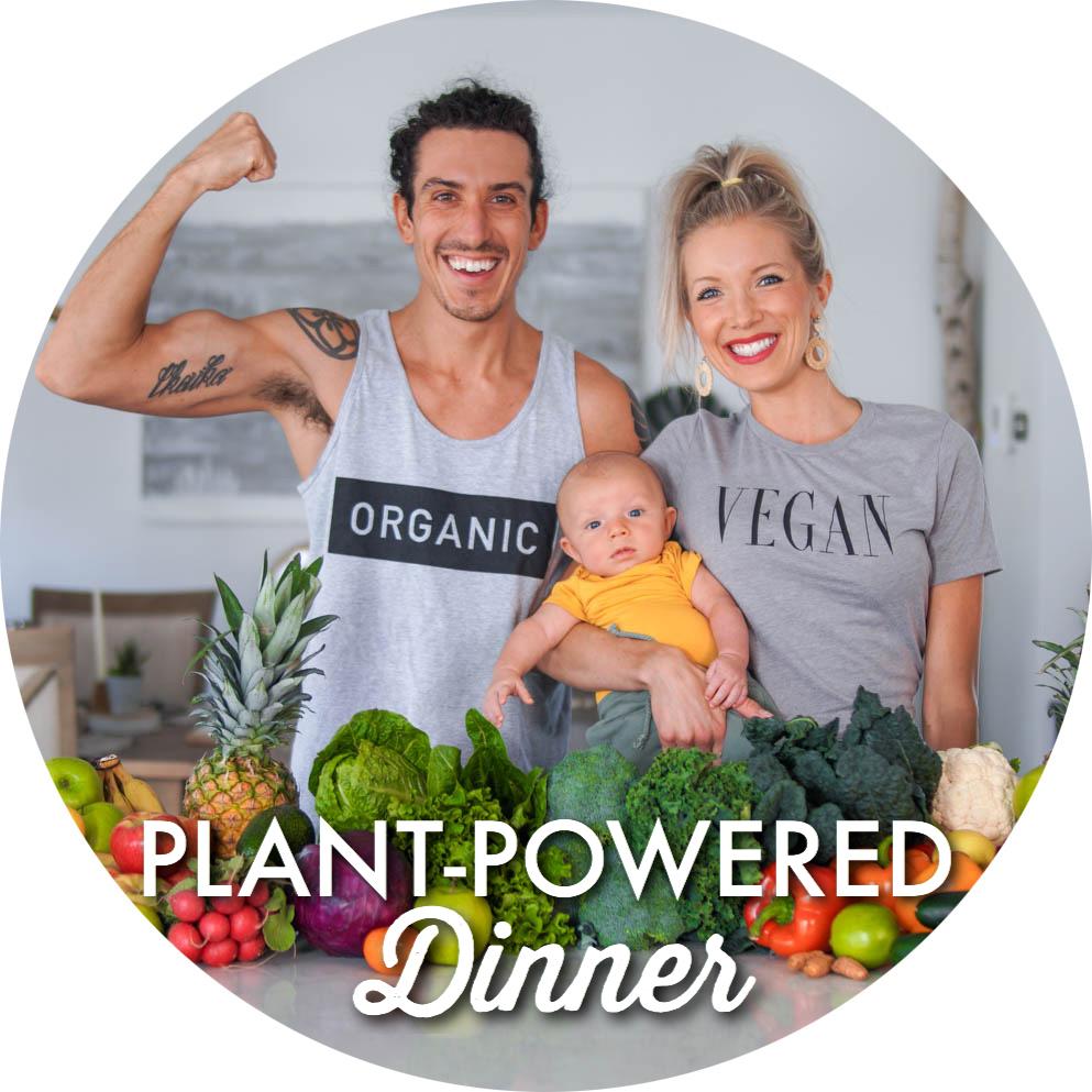Plant-Powered Dinner