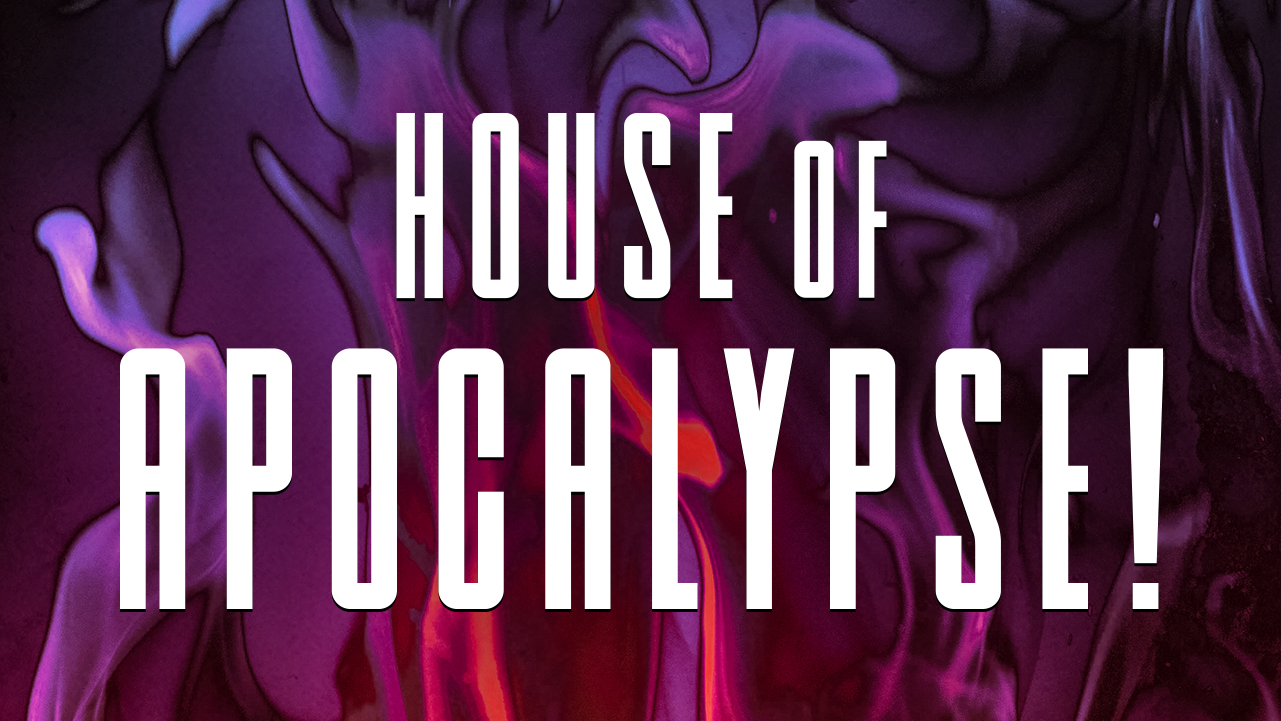 HOUSE OF APOCALYPSE-PROJECTION LAYER 2.jpg
